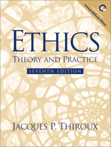 9780130314086: Ethics: Theory and Practice