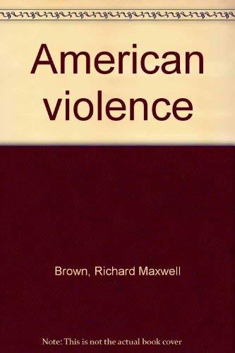 9780130316257: American violence (A Spectrum book)