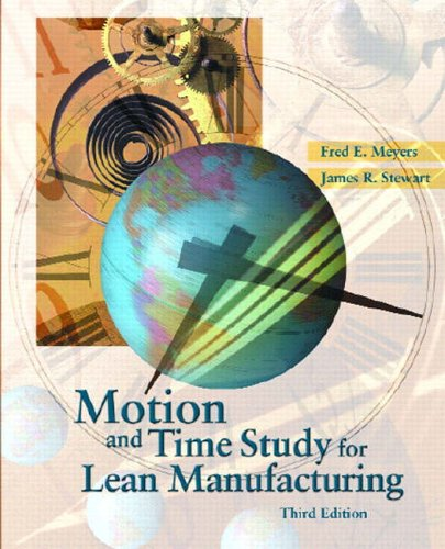 9780130316707: Motion and Time Study for Lean Manufacturing (3rd Edition)