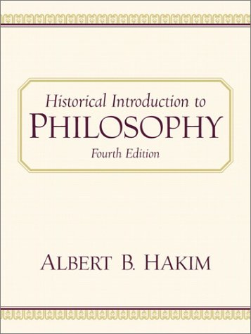 9780130316776: Historical Introduction to Philosophy (4th Edition)
