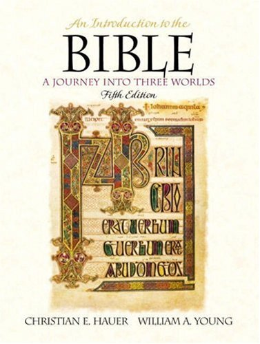 9780130316783: An Introduction to the Bible: A Journey Into Three Worlds (5th Edition)