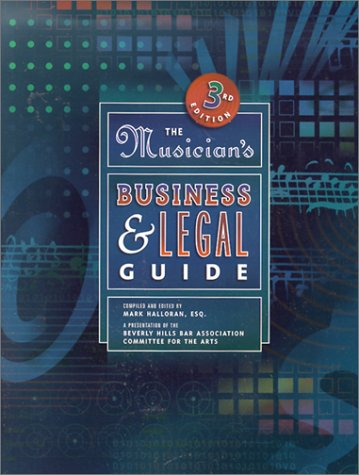 9780130316813: Musician's Business and Legal Guide, The (3rd Edition) (Musician's Business & Legal Guide)