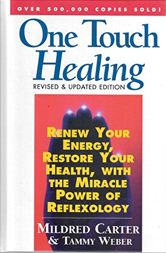One Touch Healing: Renew Your Energy, Restore: Mildred Carter, Tammy