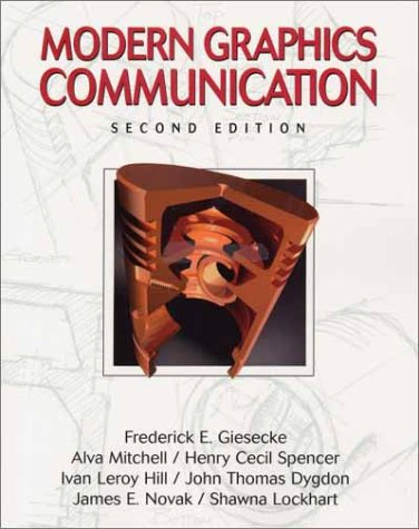 Modern Graphics Communication (2nd Edition): Alva Mitchell, Henry