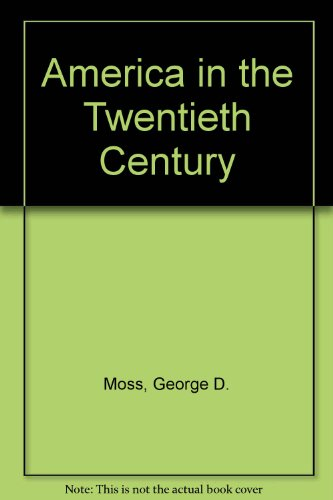 9780130317339: America in the Twentieth Century