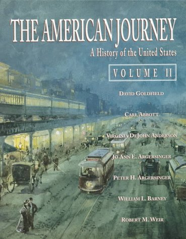 American Journey, The: A History of the: David R. Goldfield,