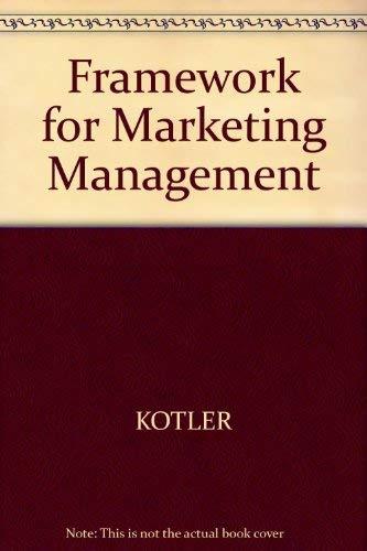 9780130318954: Framework for Marketing Management
