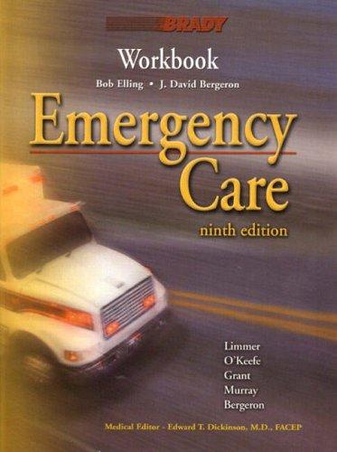 9780130319517: Emergency Care Workbook (9th Edition)