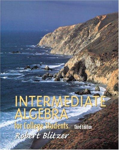 9780130319623: Intermediate Algebra for College Students (Blitzer Algebra)