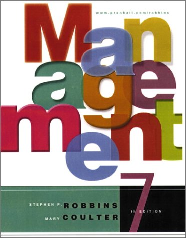 Management (7th Edition): Stephen P. Robbins, Mary K. Coulter