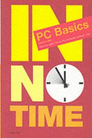 9780130319777: PC Basics (In No Time)