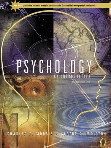 Psychology: An Introduction (11th Edition): Charles G. Morris; Albert A. Maisto