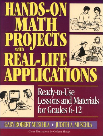 9780130320155: Hands-On Math Projects with Real-Life Applications: Ready-to-Use Lessons and Materials for Grades 6-12 (J-B Ed: Hands On)