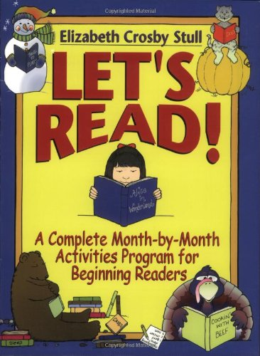 9780130320193: Let's Read: A Complete Month-by-Month Activities Program for Beginning Readers