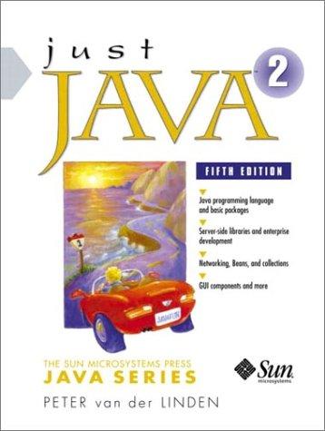 9780130320728: Just Java 2 (Sun Microsystems Press Java)