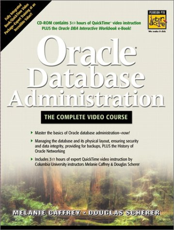 9780130321237: Oracle Database Administration: The Complete Video Course