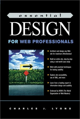 ESSENTIAL DESIGN FOR WEB PROFESSIONALS.: Lyons, Charles J.