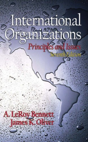 9780130321855: International Organizations: Principles and Issues