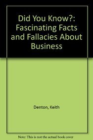 9780130321947: Did You Know?: Fascinating Facts & Fallacies About Business