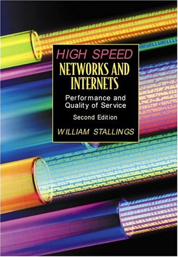 9780130322210: High-Speed Networks and Internets: Performance and Quality of Service (2nd Edition)