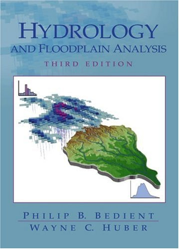 9780130322227: Hydrology and Floodplain Analysis (3rd Edition)