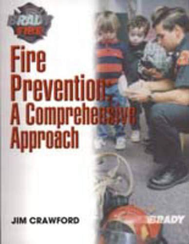 9780130322234: Fire Prevention: A Comprehensive Approach