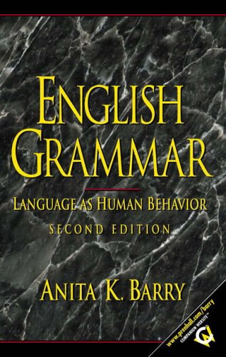 9780130322609: English Grammar: Language as Human Behavior, Second Edition