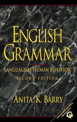 9780130322609: English Grammar: Language as Human Behavior