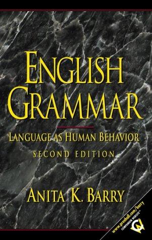 9780130322609: English Grammar: Language as Human Behavior, Second Edition