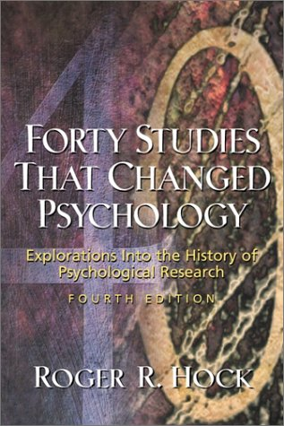 9780130322630: Forty Studies That Changed Psychology: Explorations into the History of Psychological Research (4th Edition)