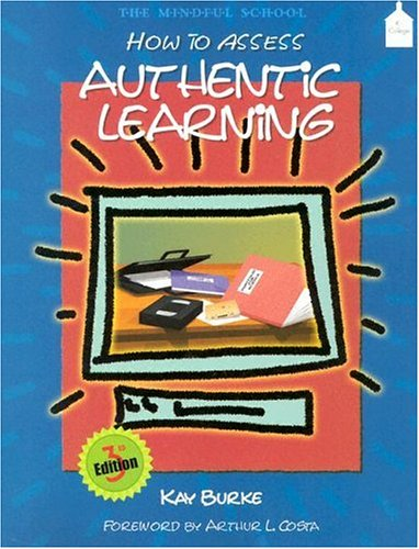 9780130323002: How to Assess Authentic Learning (3rd Edition)