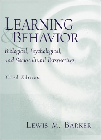 9780130323422: Learning and Behavior: Biological, Psychological, and Sociocultural Perspectives (3rd Edition)