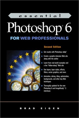 9780130323781: Essential Photoshop 6 for Web Professionals (2nd Edition)