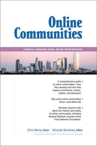 9780130323828: Online Communities: Commerce, Community Action, and the Virtual University (Hewlett-Packard Professional Books)