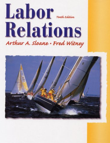 9780130324245: Labour Relations