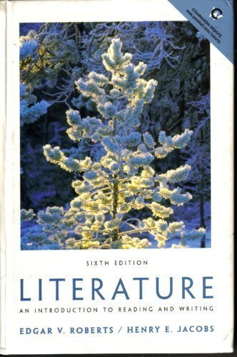 9780130324702: Literature: An Introduction to Reading and Writing