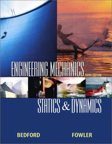 9780130324733: Engineering Mechanics: Statics and Dynamics (3rd Edition)