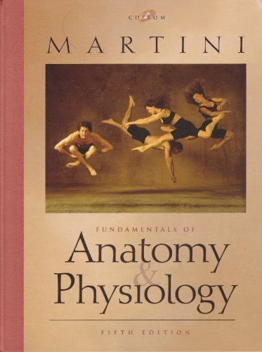 Fundamentals of Anatomy and Physiology: Martini, Frederic