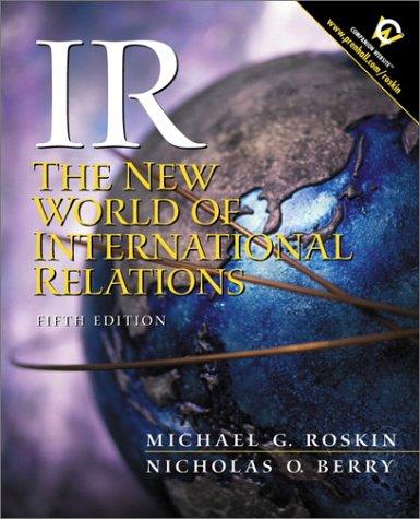 9780130324948: IR: The New World of International Relations