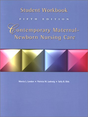 9780130325112: Student Workbook Contemporary Maternal-Newborn Nursing Care