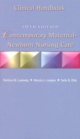 9780130325129: Contemporary Maternal Newborn Nursing Care Clinical Handbook, Fifth Edition