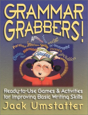 9780130325280: Grammar Grabbers: Ready-To-Use Games & Activities for Improving Basic Writing Skills