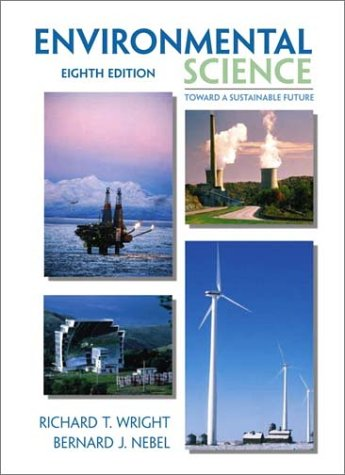 9780130325389: Environmental Science: Toward A Sustainable Future (8th Edition)