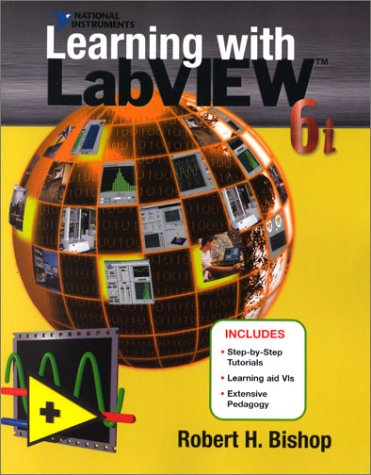 9780130325594: Learning with LabVIEW 6i