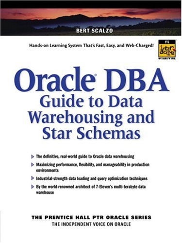 9780130325846: Oracle DBA Guide to Data Warehousing and Star Schemas