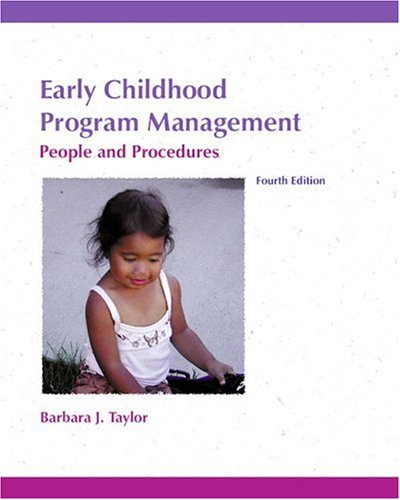 9780130326300: Early Childhood Program Management: People and Procedures (4th Edition)