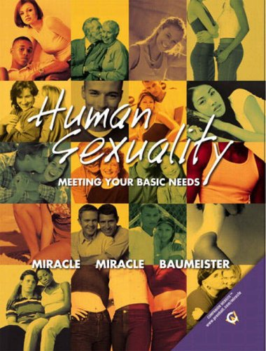 9780130326584: Human Sexuality: Meeting Your Basic Needs