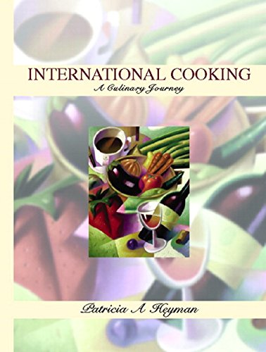 9780130326591: International Cooking: A Culinary Journey
