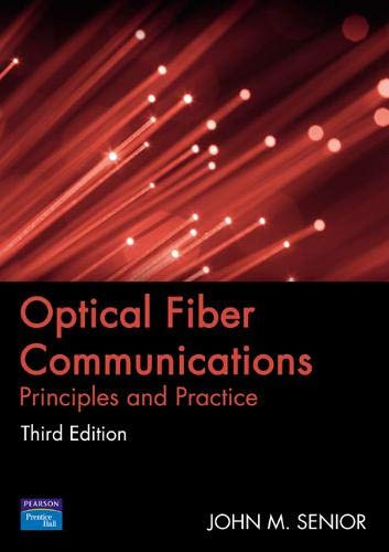 9780130326812: Optical Fiber Communications: Principles and Practice (3rd Edition)