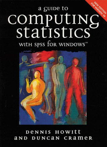 9780130326850: A Guide to Computing Statistics with SPSS for Windows Version 10